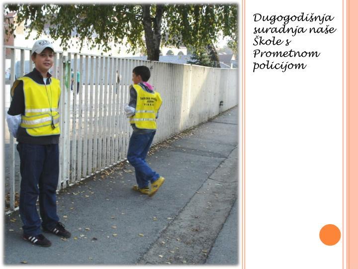 Dugogodišnja suradnja naše Škole s Prometnom policijom