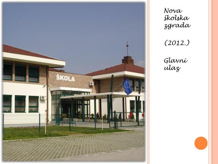 Nova školska zgrada