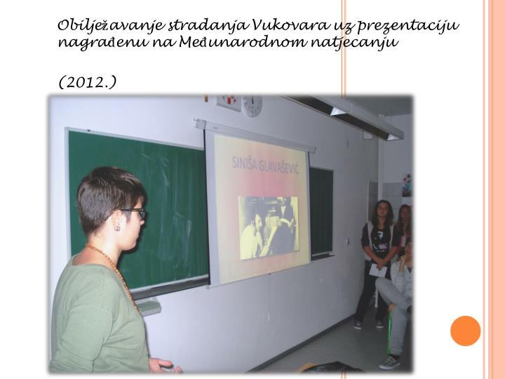 Obilježavanje stradanja Vukovara uz prezentaciju nagrađenu na Međunarodnom natjecanju
