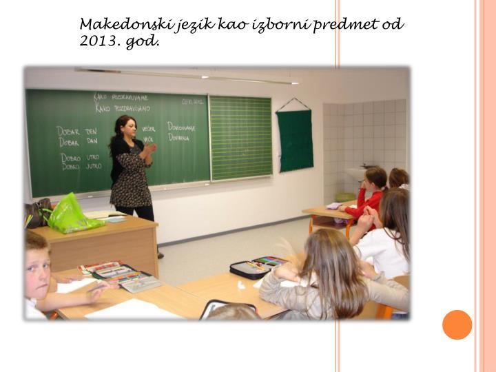 Makedonski jezik kao izborni predmet od 2013. god.