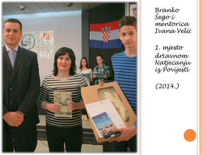 Branko Šego i mentorica Ivana