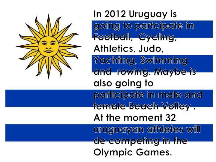 In 2012 Uruguay