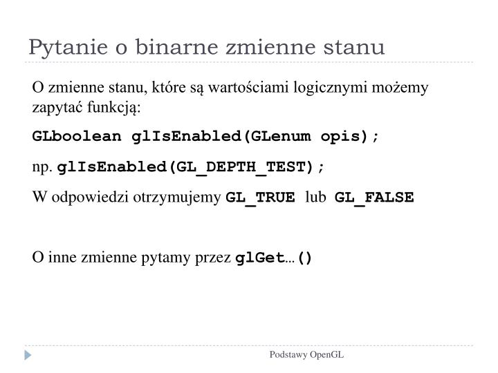 Pytanie o binarne zmienne