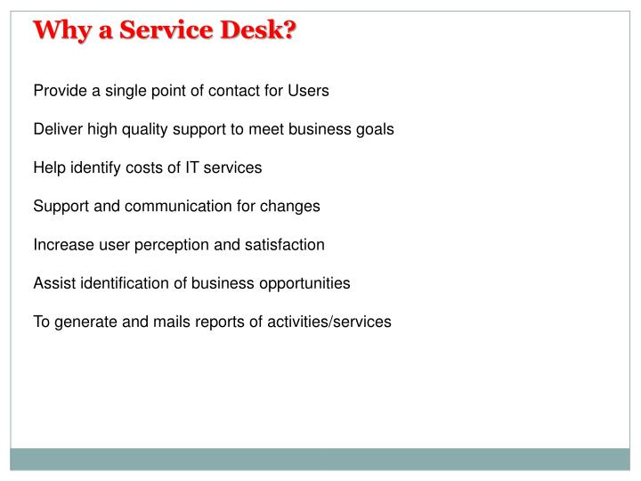 Why a Service Desk?