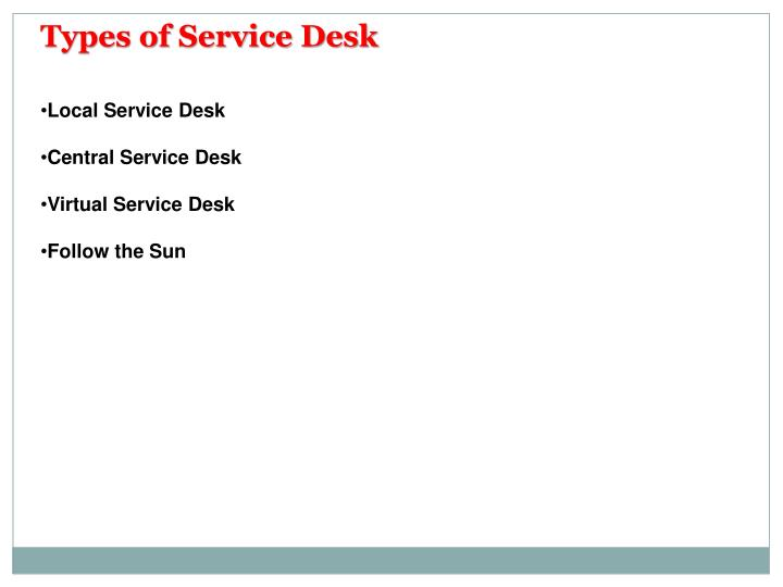 Types of Service Desk
