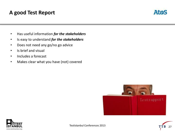 A good Test Report
