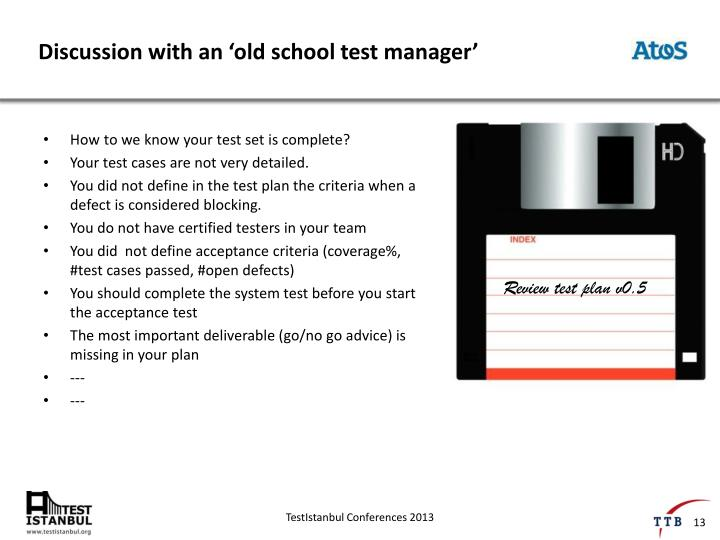Discussion with an 'old school test manager'