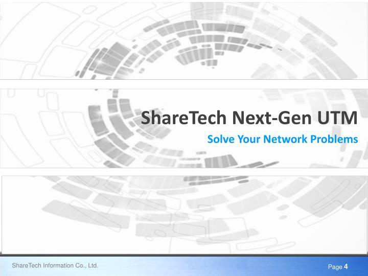 ShareTech Next-Gen