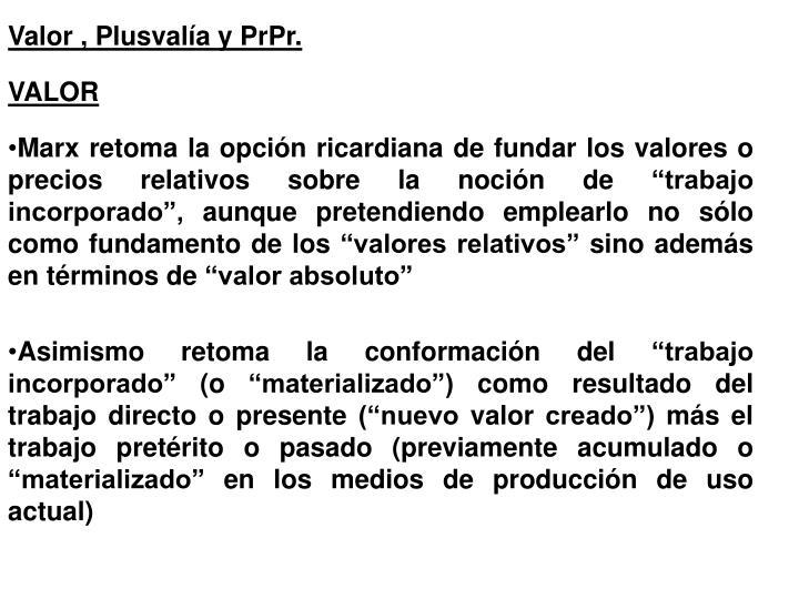 Valor , Plusvalía y PrPr.