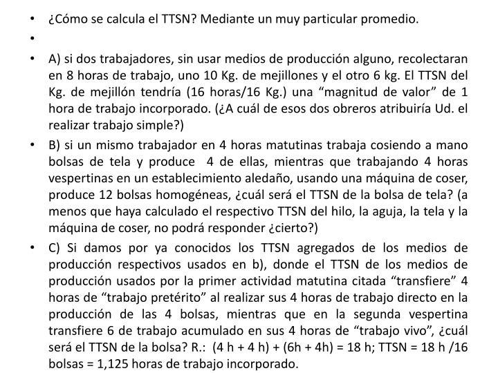 ¿Cómo se calcula el TTSN? Mediante un muy particular promedio.