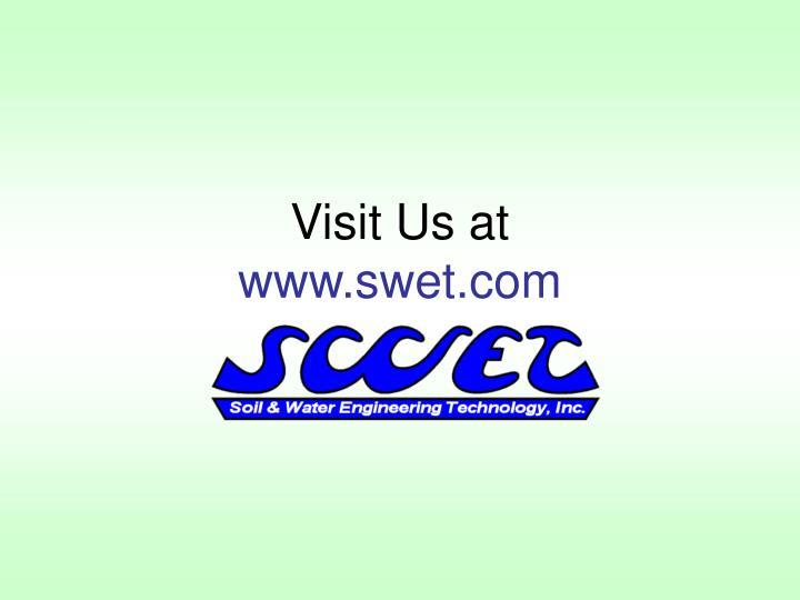Visit Us at