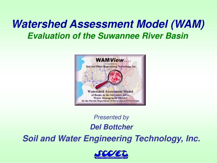 Watershed assessment model wam evaluation of the suwannee river basin