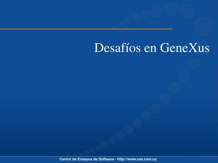 Desafíos en GeneXus