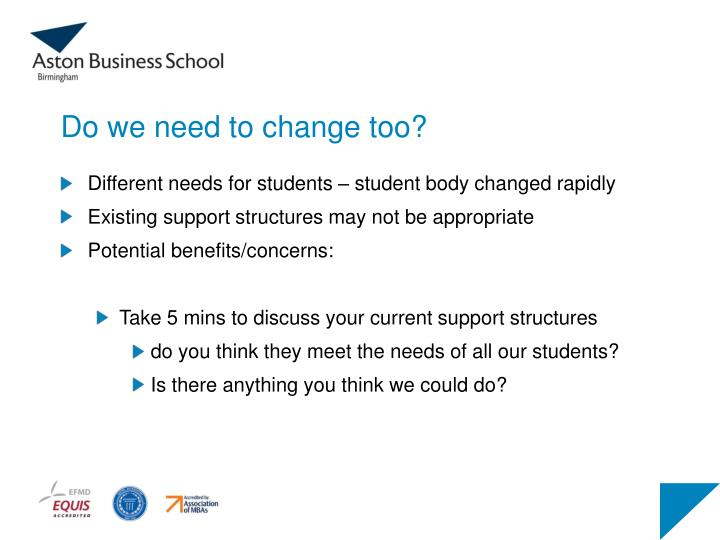 Do we need to change too?