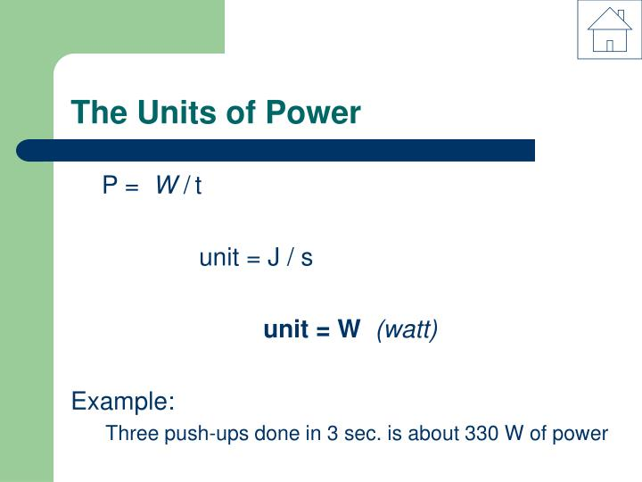The Units of Power
