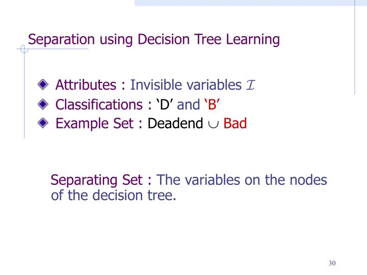 Separation using Decision Tree Learning