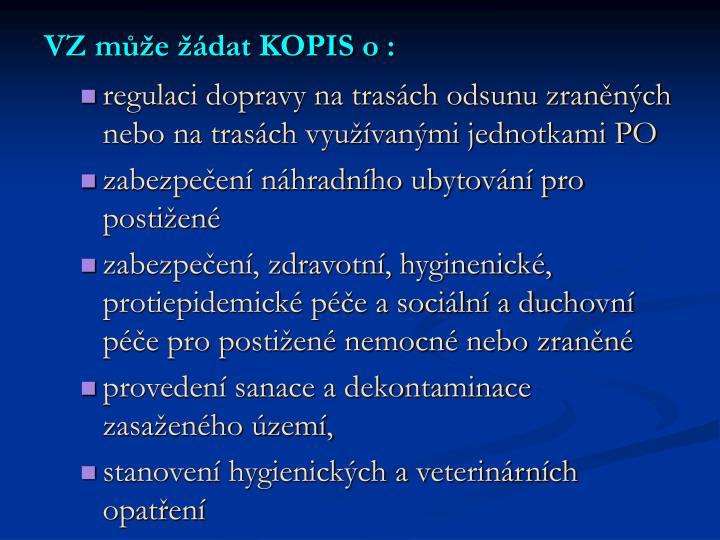 VZ může žádat KOPIS o :