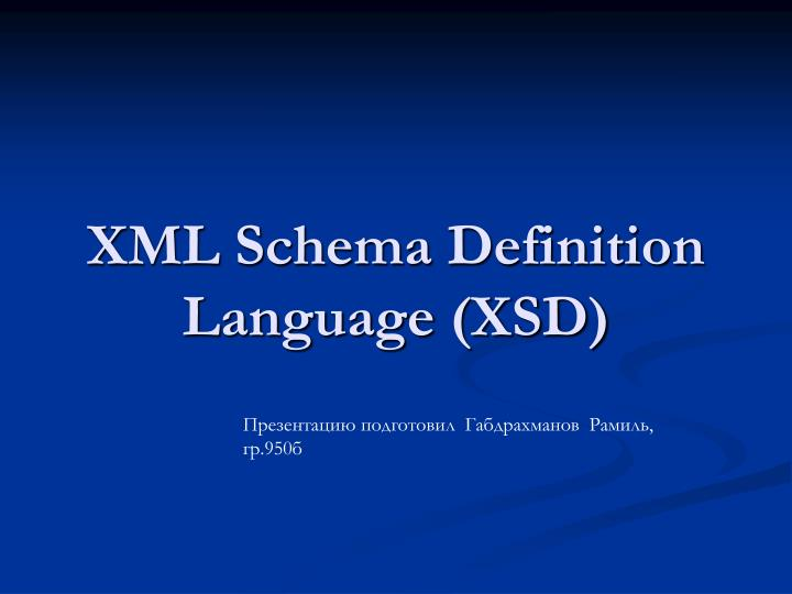 Xml schema definition language xsd