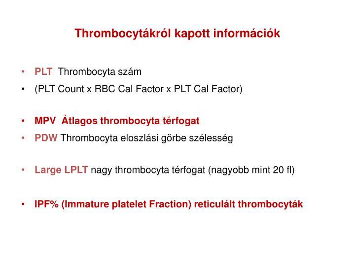 Thrombocytákról kapott információk