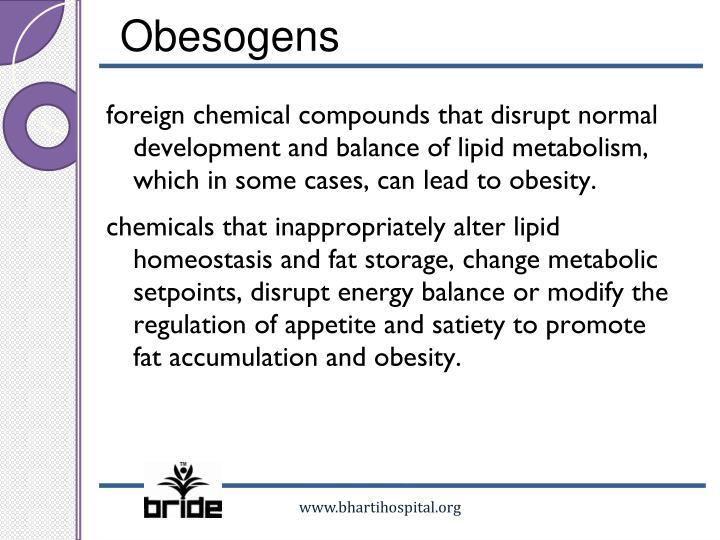 Obesogens