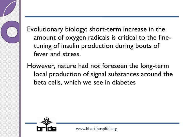Evolutionary biology: short-term increase in the amount of oxygen radicals is critical to the fine-tuning of insulin production during bouts of fever and stress.
