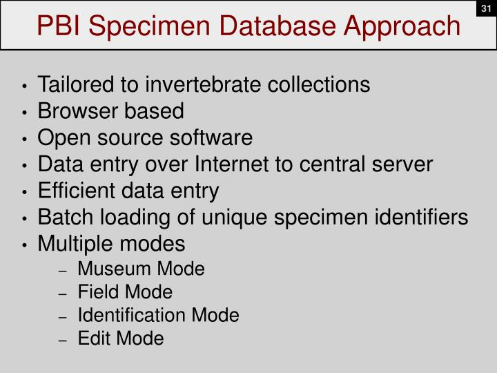 PBI Specimen Database Approach