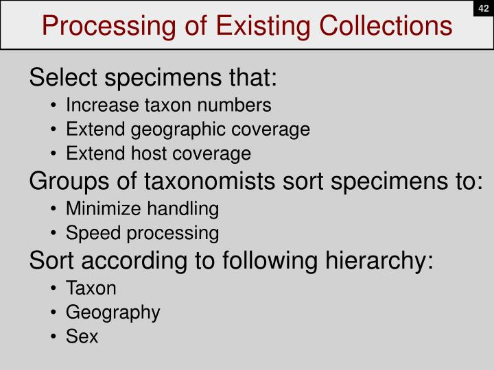 Processing of Existing Collections