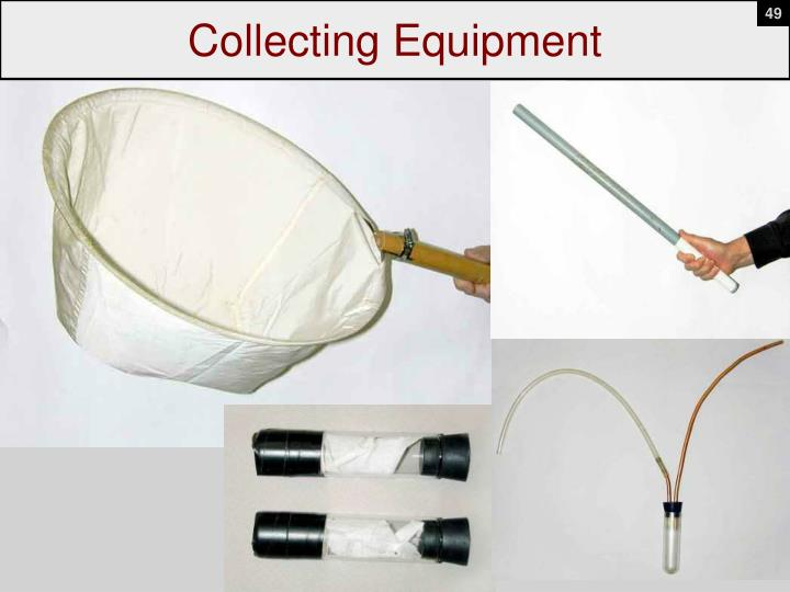 Collecting Equipment