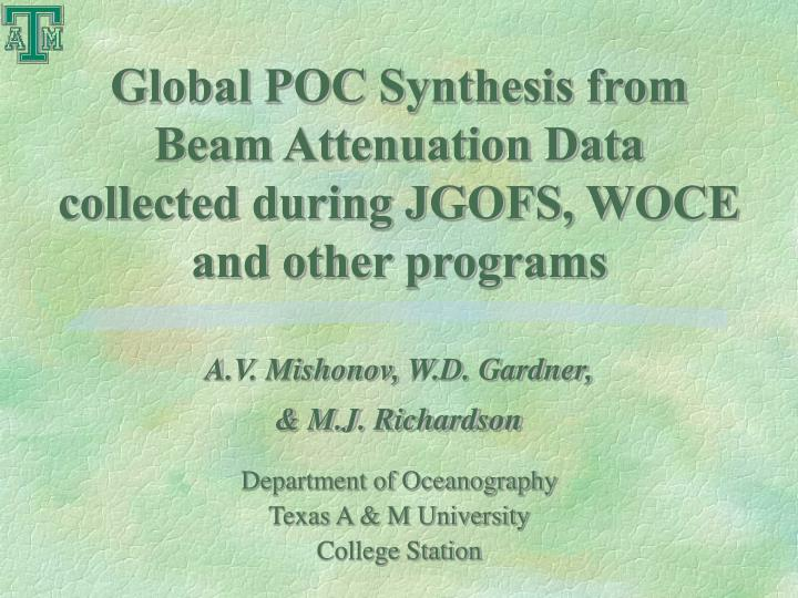 Global poc synthesis from beam attenuation data collected during jgofs woce and other programs