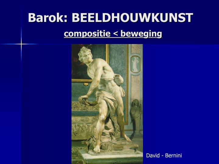 Barok: BEELDHOUWKUNST