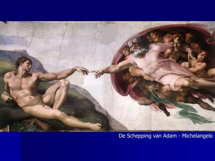 De Schepping van Adam - Michelangelo
