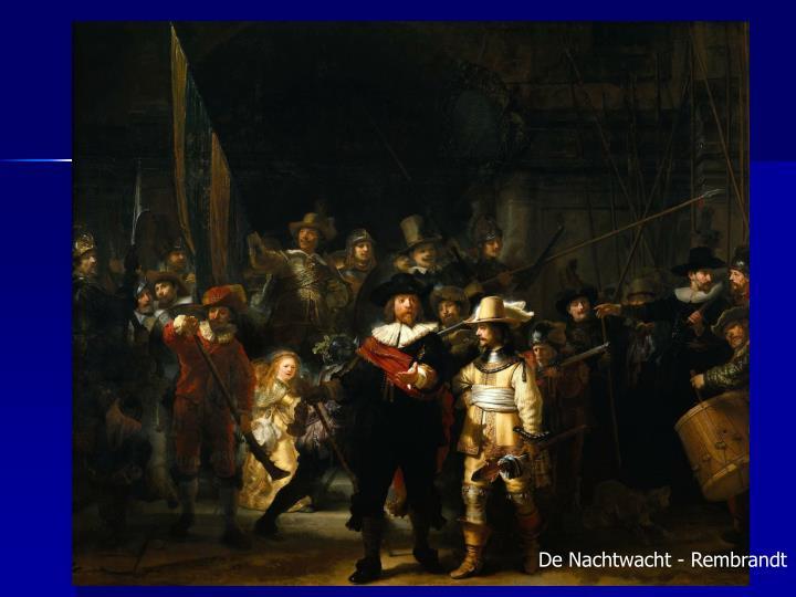 De Nachtwacht - Rembrandt
