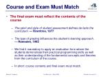 course and exam must match