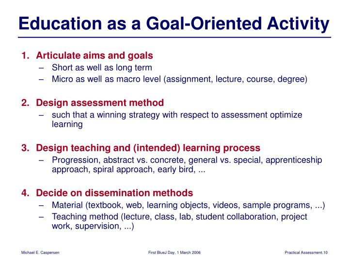 Education as a Goal-Oriented Activity