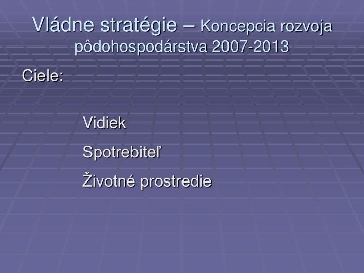 Vládne stratégie –
