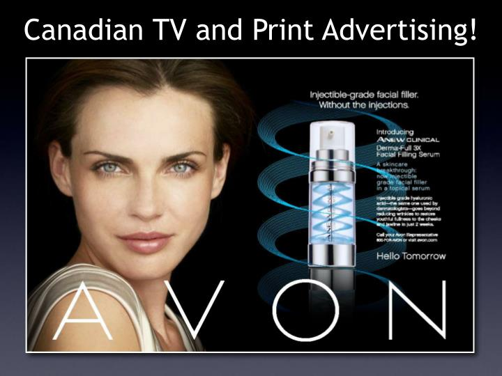 Canadian TV and Print Advertising!