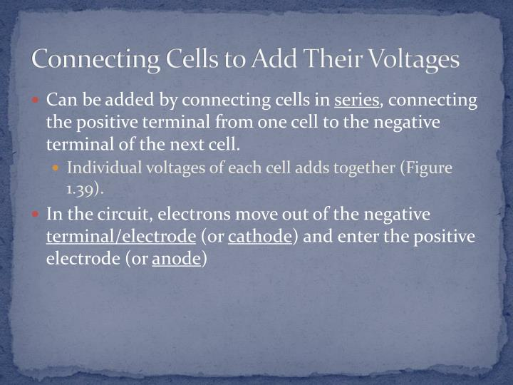Connecting Cells to Add Their Voltages