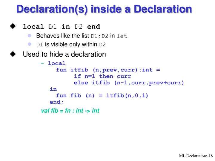 Declaration(s) inside a Declaration