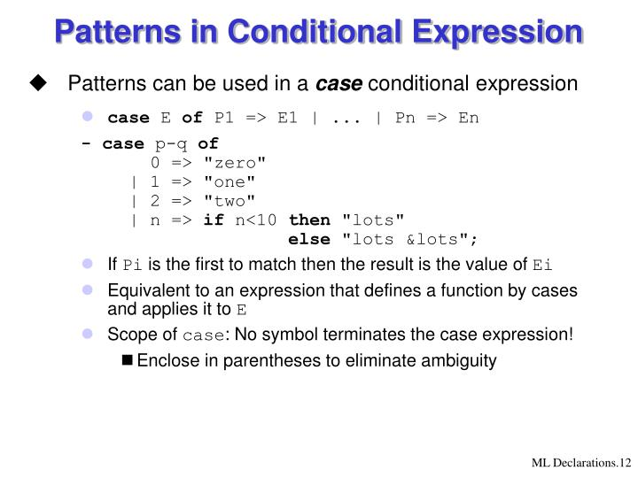 Patterns in Conditional Expression