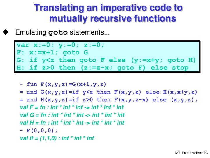 Translating an imperative code to mutually recursive functions