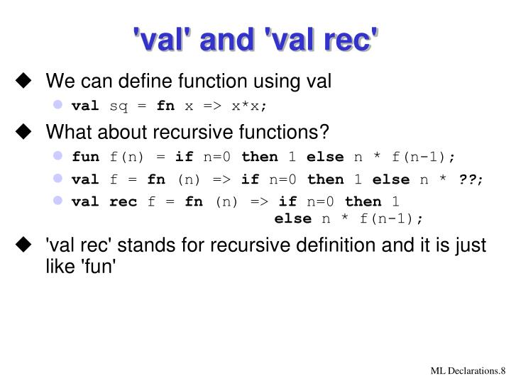 'val' and 'val rec'