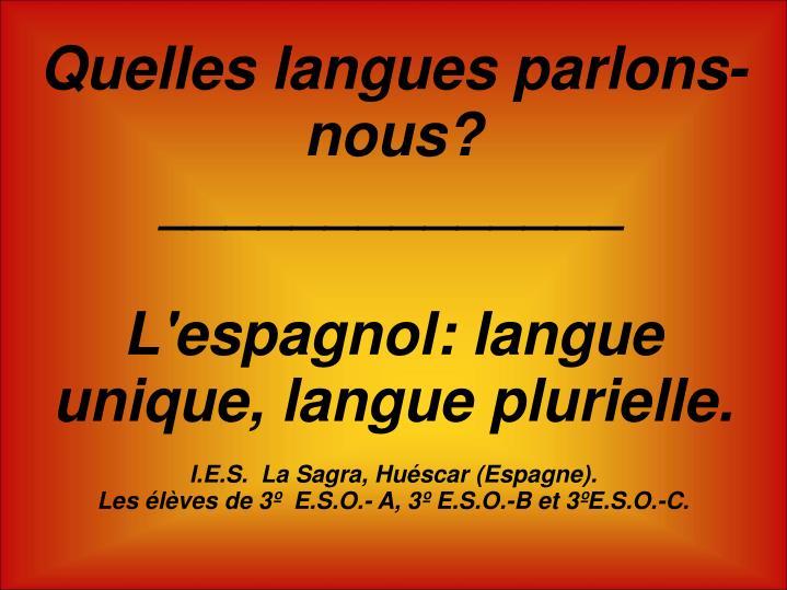 Quelles langues parlons-nous?