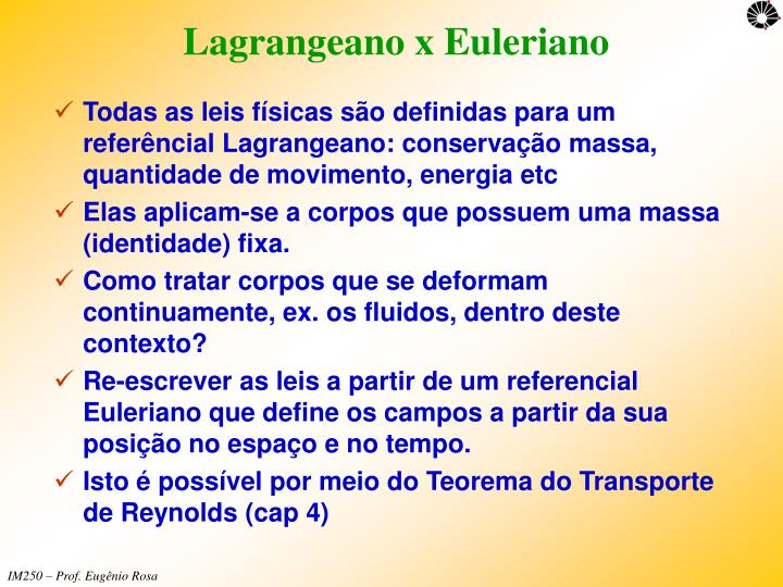 Lagrangeano x Euleriano