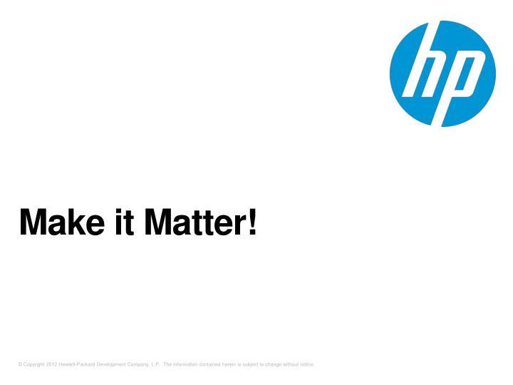Make it Matter!