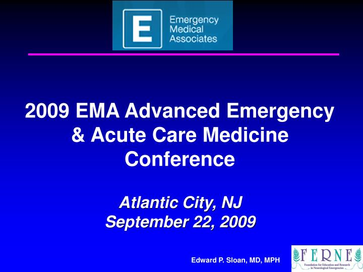2009 EMA Advanced Emergency & Acute Care Medicine Conference