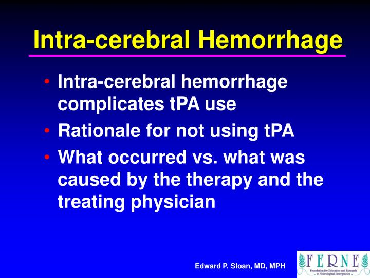Intra-cerebral Hemorrhage