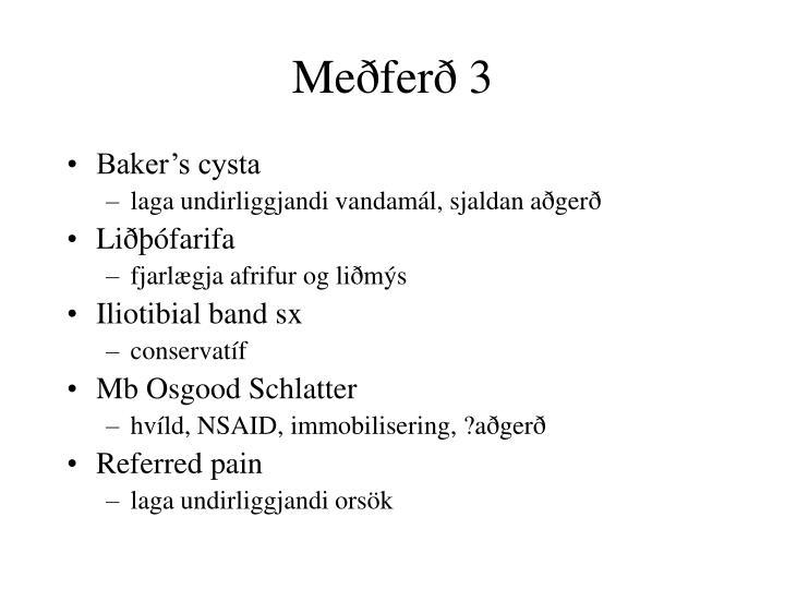 Meðferð 3