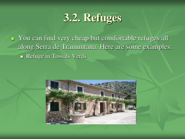 3.2. Refuges