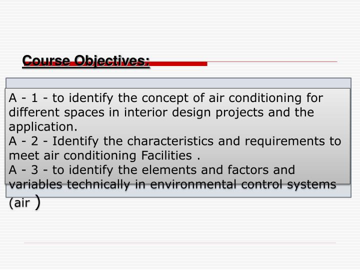 Course Objectives: