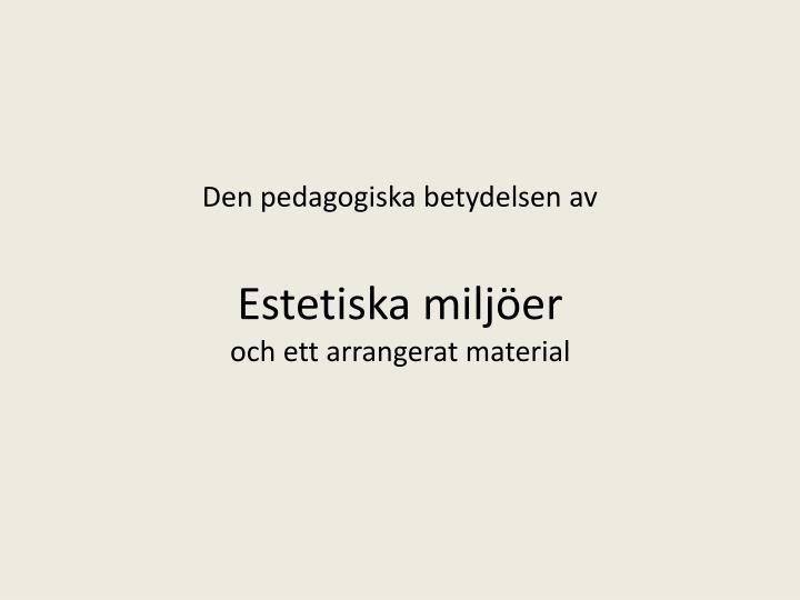Den pedagogiska betydelsen av
